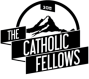 The Catholic Fellows